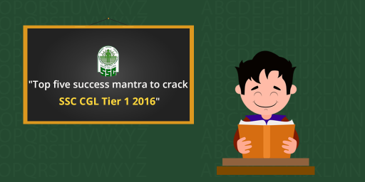 Sure Success tips for SSC CGL tier 1 exams 2016