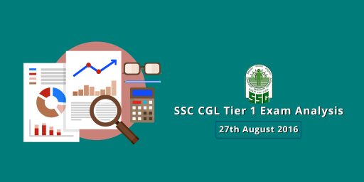 SSC CGL Tier 1 Exam Analysis, Expected Cutoff: 27 August 2016