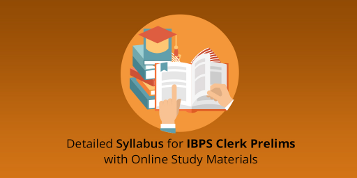 IBPS Clerk Prelims Detailed Syllabus