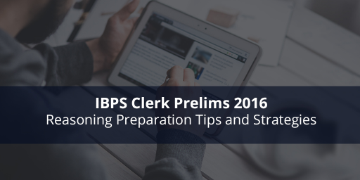 ibps-clerk-reasoning-preparation-tips