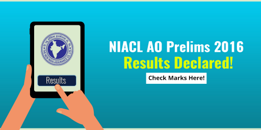 NIACL-AO-Prelims-2016-Results-Declared---Check-Marks-Here!