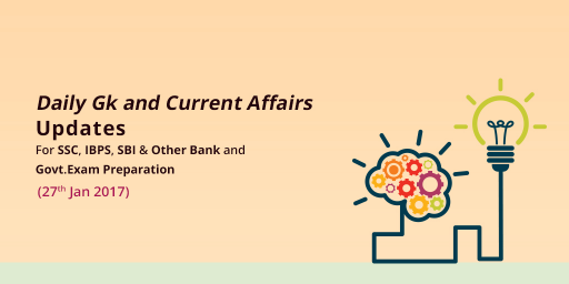 Current Affairs 27th Jan 2017