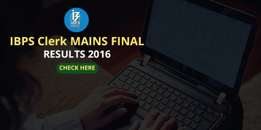 IBPS Clerk CWE VI Final Result 2016