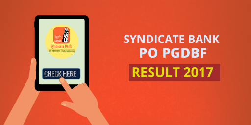 Syndicate Bank PO PGDBF results 2017