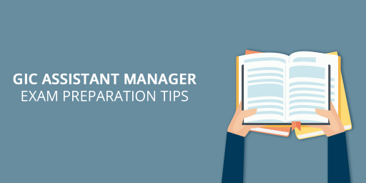 GIC-Assistant-Manager-Exam-Preparation-Tips